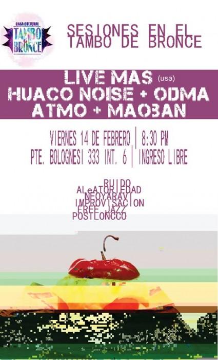 Live mas + Huaco Noise + Odma + Atmo + MaoBan